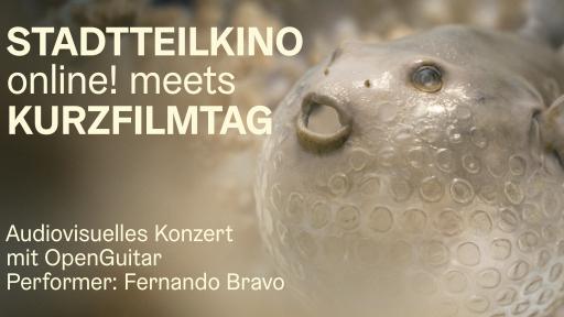 Stadtteilkino online! meets Kurzfilmtag