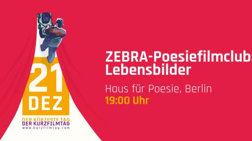 ZEBRA-Poesiefilmclub: Lebensbilder